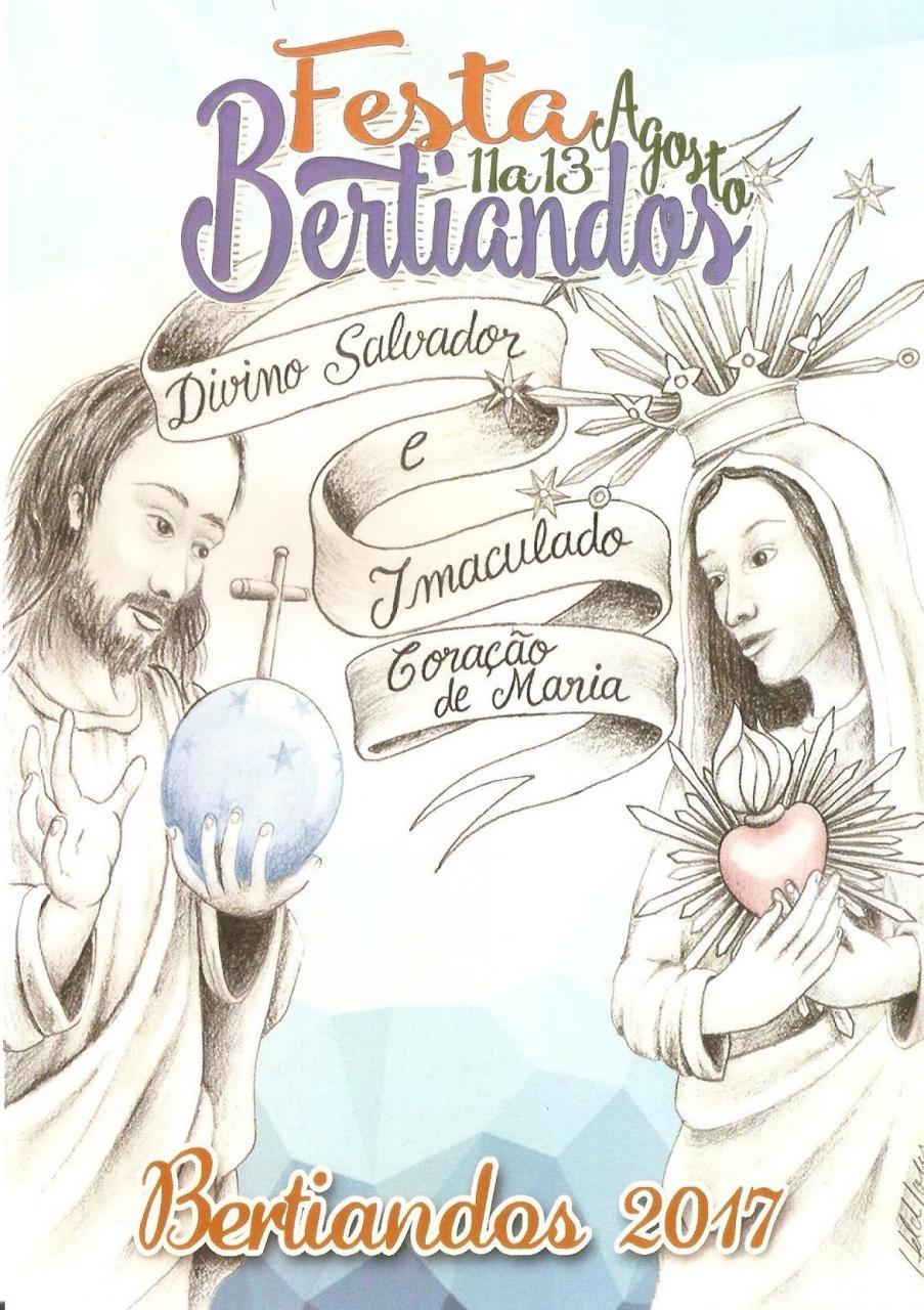Cartaz das Festas de Bertiandos 2017