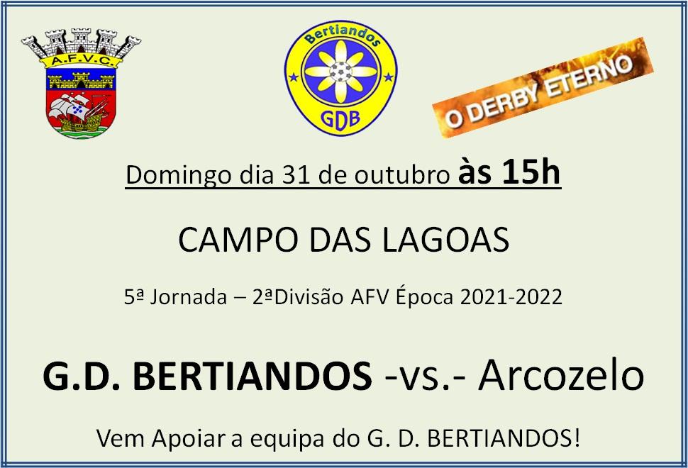 Derby - GD Bertiandos - Arcozelo