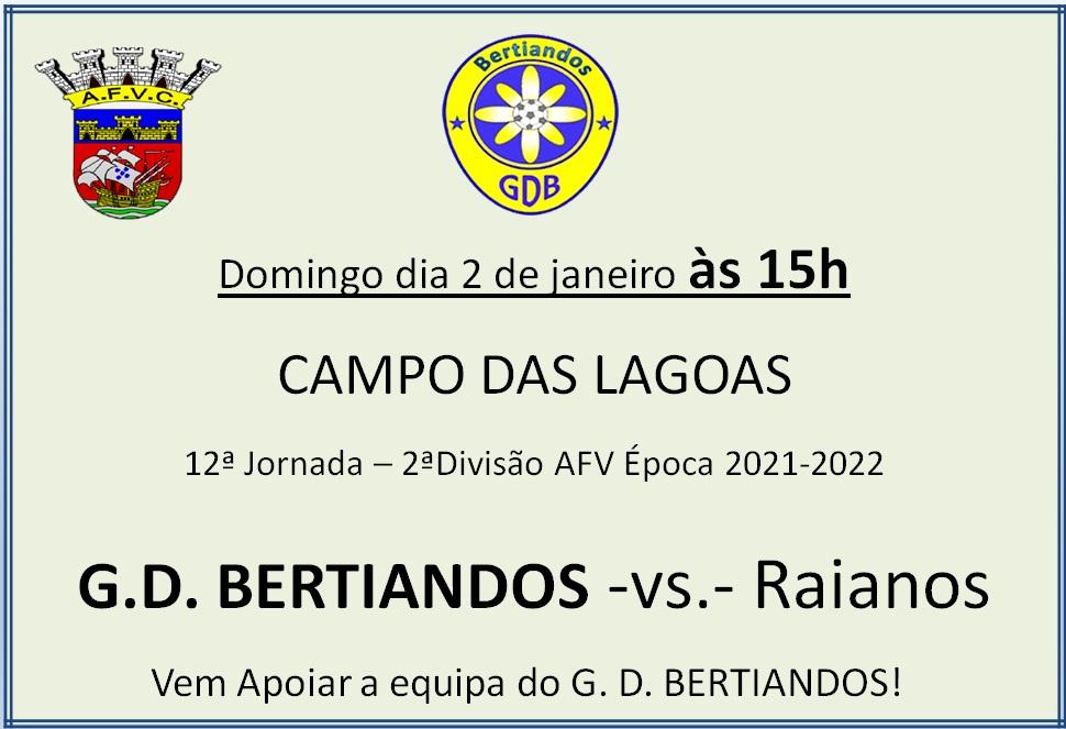 1º jogo 2022 -  GD Bertiandos - Raianos