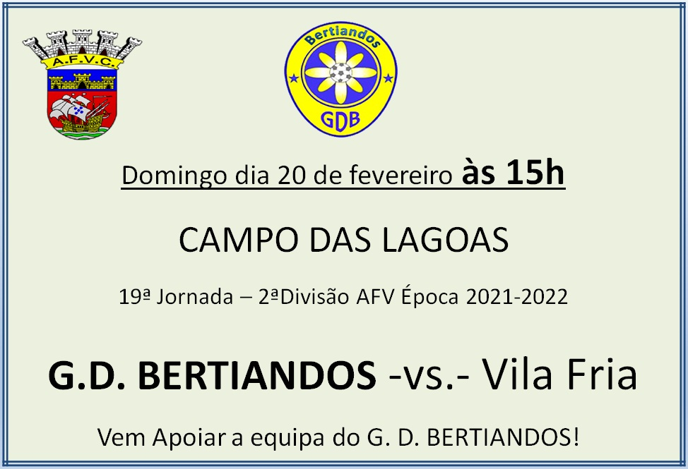 GD Bertiandos - Vila Fria